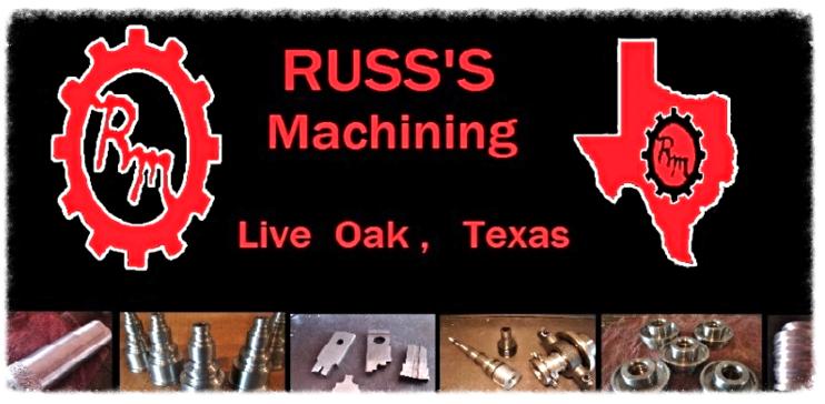 Russ's Machining